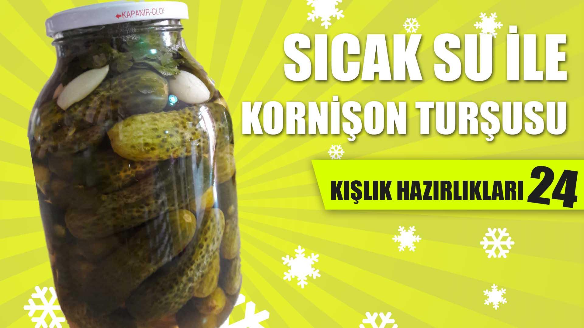 sicak-su-ile-kornison-tursusu-tarifi