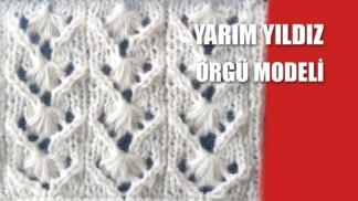 yarim-yildiz-orgu-modeli-yapilisi