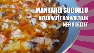 MANTARLI-SUCUKLU-KAHVALTILIK-TARİFİ