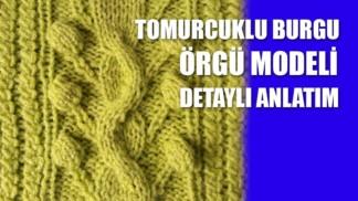 tomurcuklu-burgu-örgü-modeli