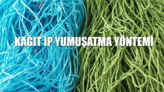kagit-ip-yumusatma-yontemi
