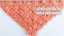sevgi-çiçekleri-üçgen-örgü-modeli
